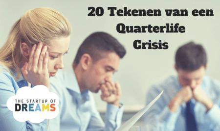 20 Tekenen van een Quarterlife Crisis