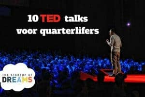 10 TED-talks voor quarterlifers