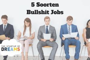 5 Soorten Bullshit Jobs