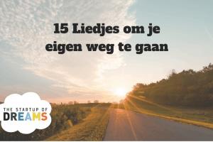 15 Liedjes om je eigen weg te gaan