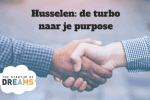 Husselen – de turbo naar je purpose